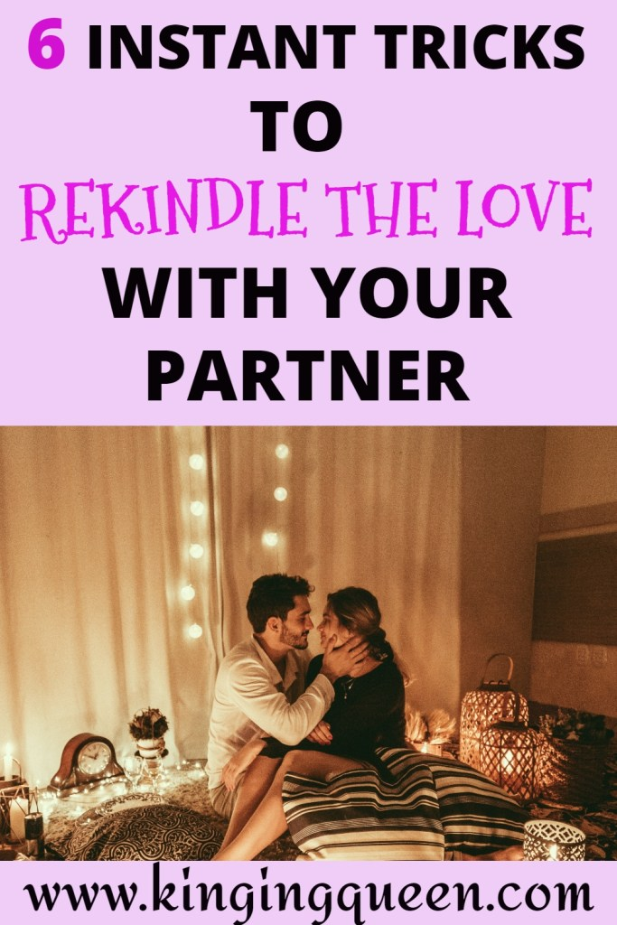 how to rekindle the love