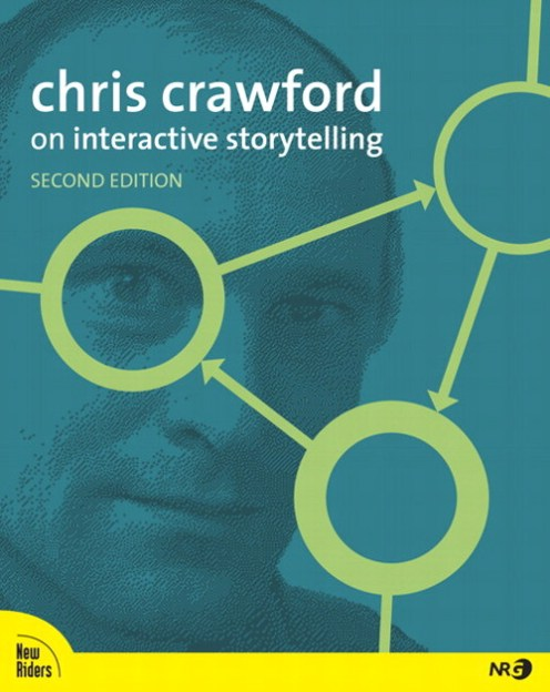 Chris Crawford on Interactive Storytelling 2nd Edition Book Cover