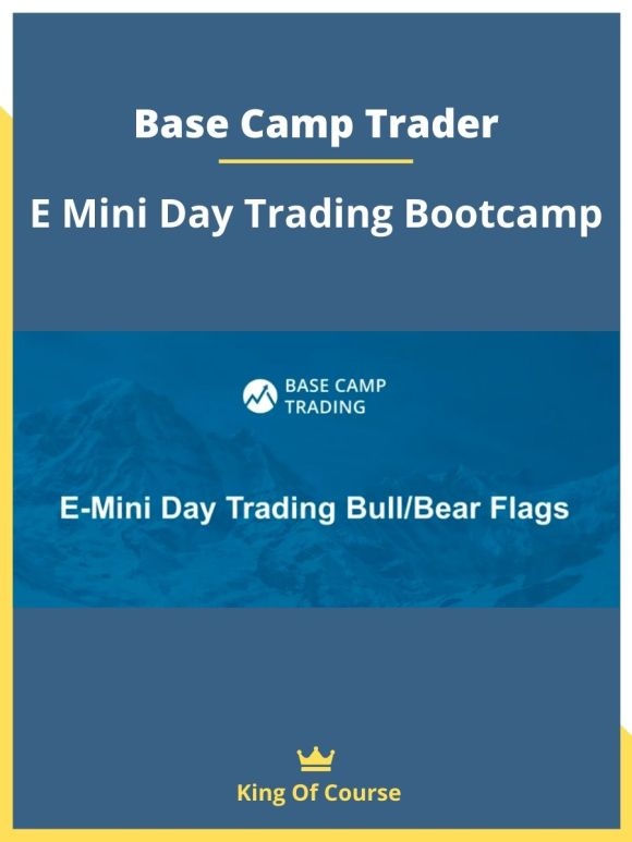 Base Camp Trader – E Mini Day Trading Bootcamp ...