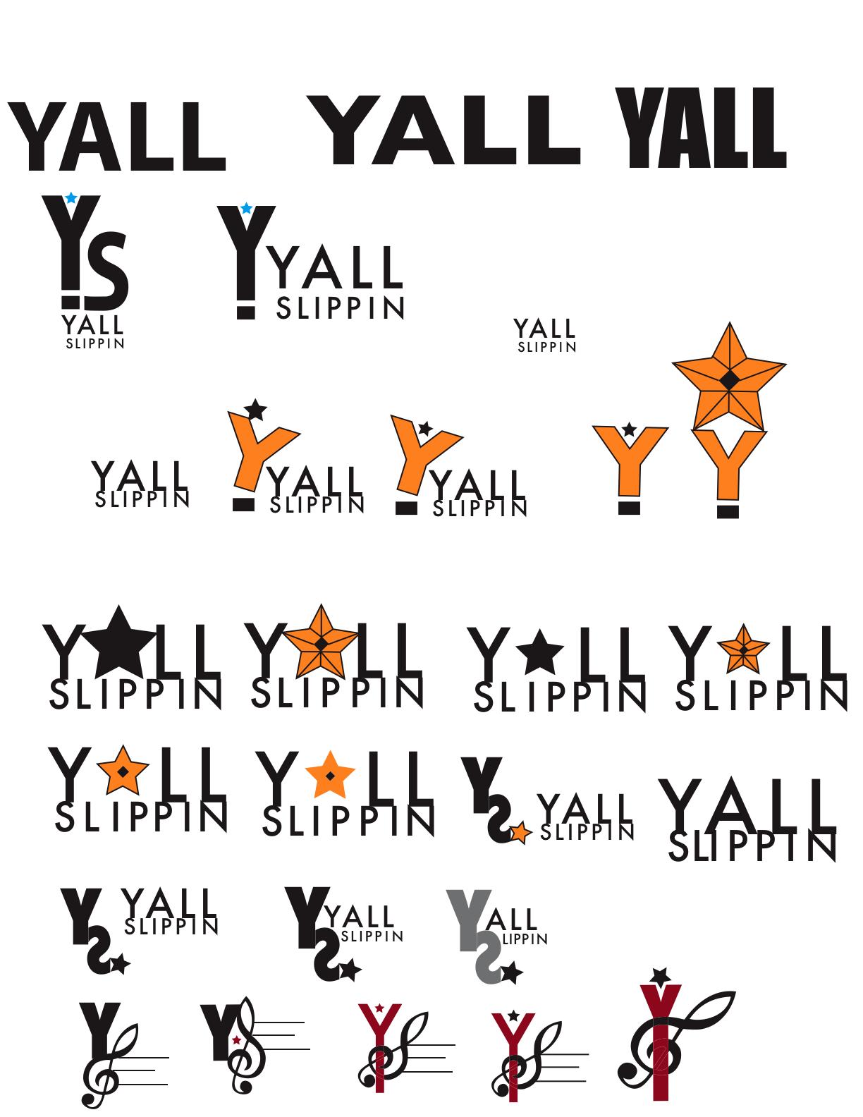 yall slippin