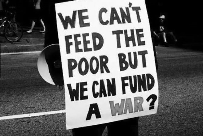 we-cant-feed-the-poor-but-we-can-fund-a-war-poverty-quote