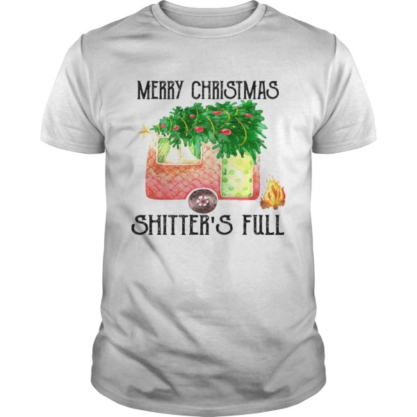 Merry Christmas Shitters Full Camping Lover Gift TShirt Unisex
