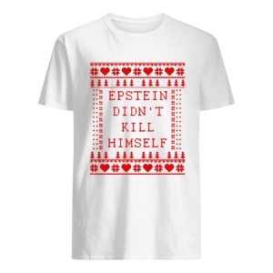 Epstein Didn't Kill Himself Christmas  Classic Men's T-shirt