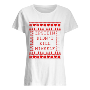 Epstein Didn't Kill Himself Christmas Classic Women's T-shirt