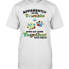 Paw Apparently We're Trouble When We Work Together Who Knew T-Shirt Classic Men's T-shirt