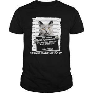 No.095909 Mr Furrypants Disorderly Conduct Bad Cattitude City Police shirt