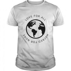 Love For All Hatred For None  Classic Men's T-shirt