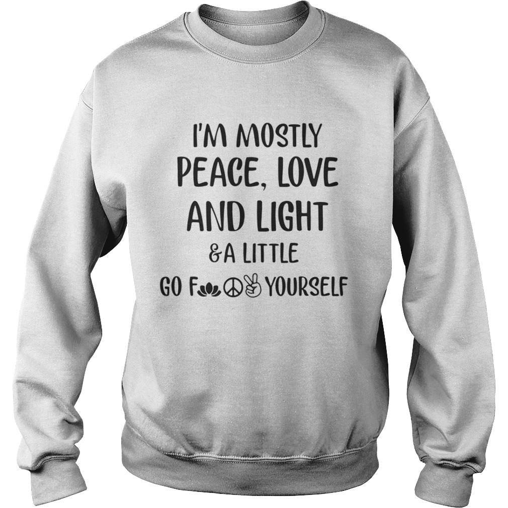 Download I'm mostly peace love and light and a little go shirt ...