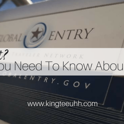 Everything You Need to Know About Global Entry | Is It Worth It?
