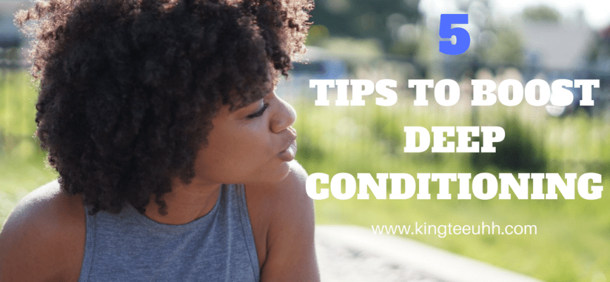 5 Deep Conditioning Tips