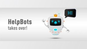 HelpBots Take Over LiveChat so We Can Help You 5x Faster