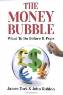 The Money Bubble - JamesTurk - KingWorldNews.com - II
