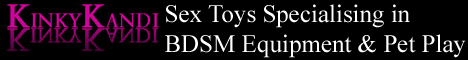 Sex toys & equipment for men and women specialising in BDSM & Petplay.