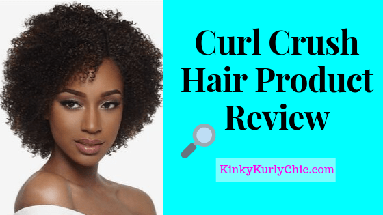 Curl Crush Hair Product Review
