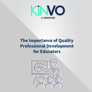 The Importance of Quality Professional Development for Educators in EdTech By Xantal Tejada