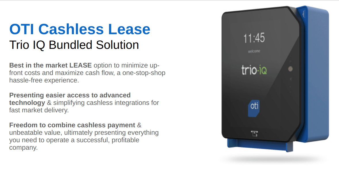 OTI Cashless Lease Trio IQ Bundled Solution