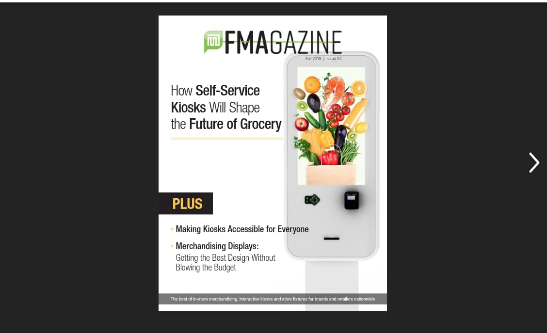 FMA Magazine Fall 2019 – Accessible Kiosks, Merchandising Displays and Best Design