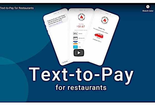 Text-to-Pay for Restaurants