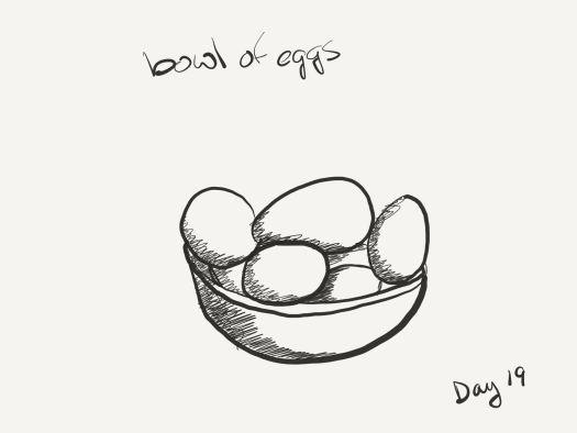 """black and white sketch of a bowl of eggs, with the words """"bowl of eggs"""" over it."""