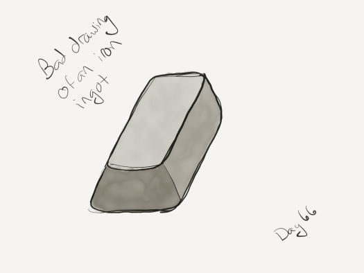 "Bad watercolor of an iron ingot, labeled ""bad drawing of an iron ingot"" Greyish-silver, somewhat trapezoidal."