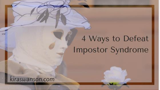 4 Ways to Defeat Impostor Syndrome