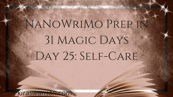 Day 25: 31 Magic Days of NaNoWriMo Prep