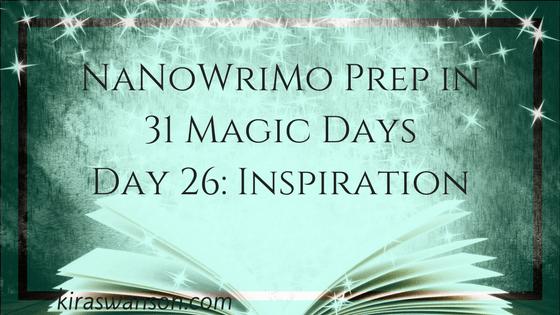 Day 26: 31 Magic Days of NaNoWriMo Prep