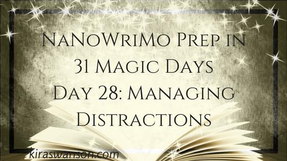 Day 28: 31 Magic Days of NaNoWriMo Prep