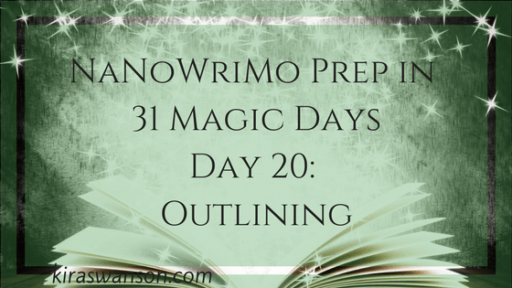 Day 20: 31 Magic Days of NaNoWriMo Prep