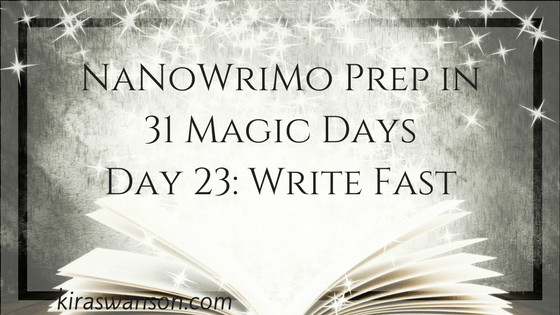 Day 23: 31 Magic Days of NaNoWriMo Prep
