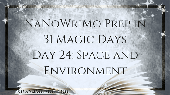 Day 24: 31 Magic Days of NaNoWriMo Prep
