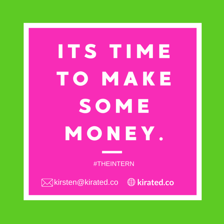 Its time to make some money graphic