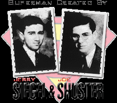 Jerry and joe were vets when they supplied Superman