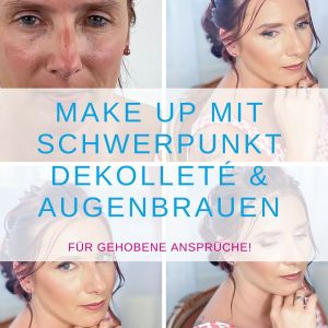 Make up mit Schwerpunkt Dekolleté & Augenbrauen