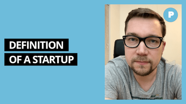 Definition of a Startup – Get Prototyping Academy (#4)