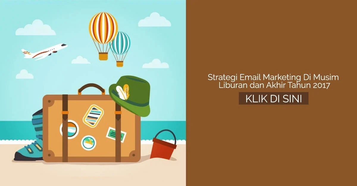 Strategi Email Marketing Di Musim Liburan