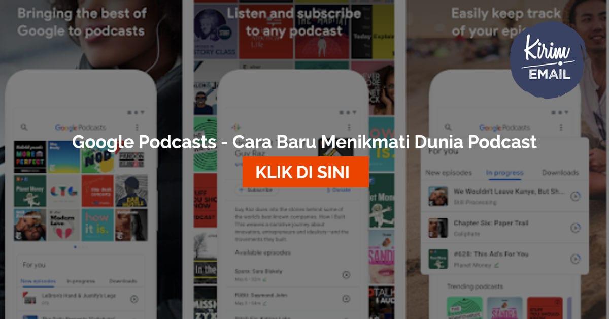 Google Podcasts - Cara Baru Menikmati Dunia Podcast