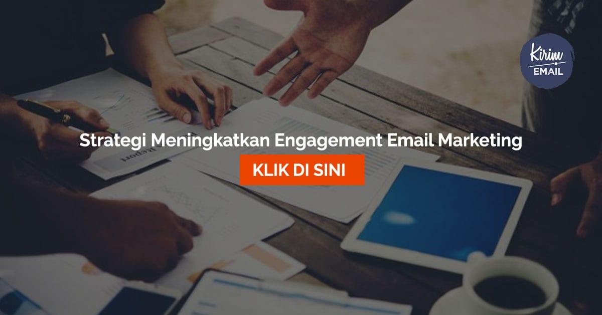 4 Strategi Jitu Yang Efektif Meningkatkan Engagement Email Marketing