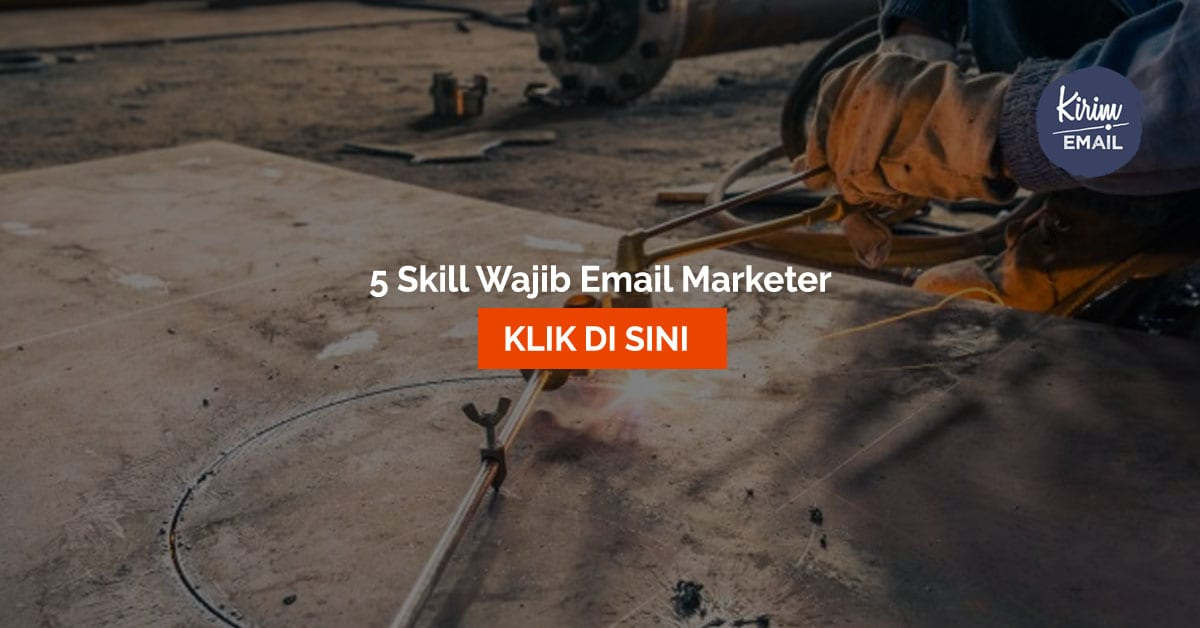 5 Skill Wajib Email Marketer