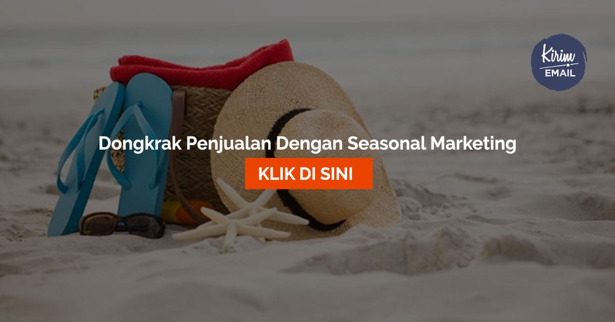 Dongkrak Penjualan Dengan Seasonal Marketing