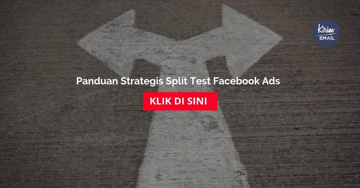 Panduan Strategis Split Test Facebook Ads