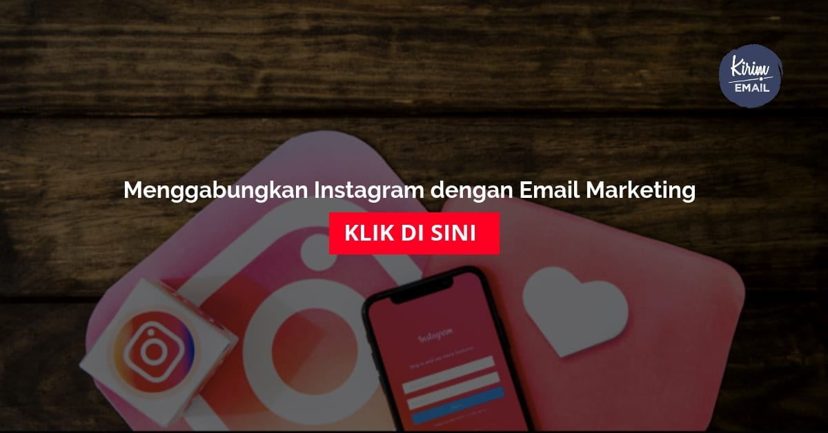 Menggabungkan Instagram dengan Email Marketing