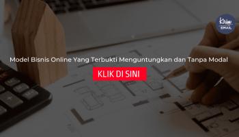 Model Bisnis Online Yang Terbukti Menguntungkan dan Tanpa Modal