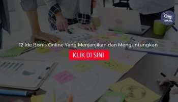 12 Ide Bisnis Online Yang Menjanjikan dan Menguntungkan