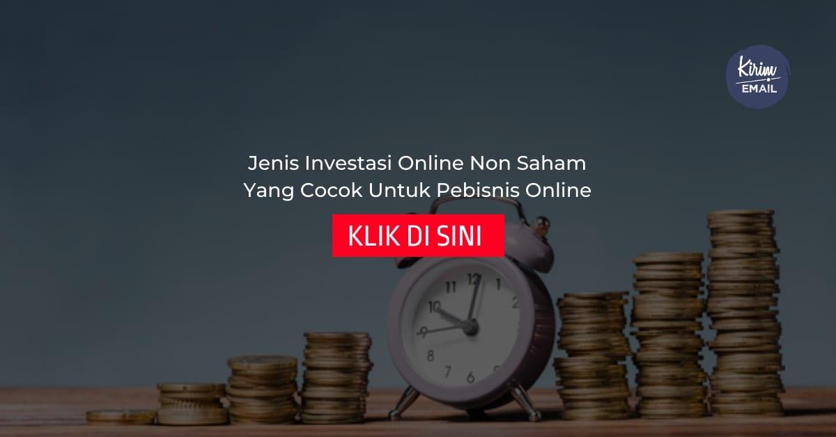 Jenis Investasi Online Non Saham Yang Cocok Untuk Pebisnis Online