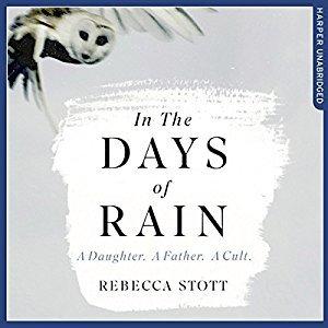 Rebecca Stott: In the Days of Rain