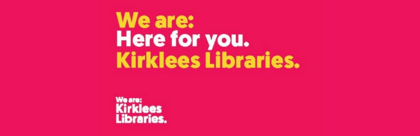 Kirklees Libraries advert