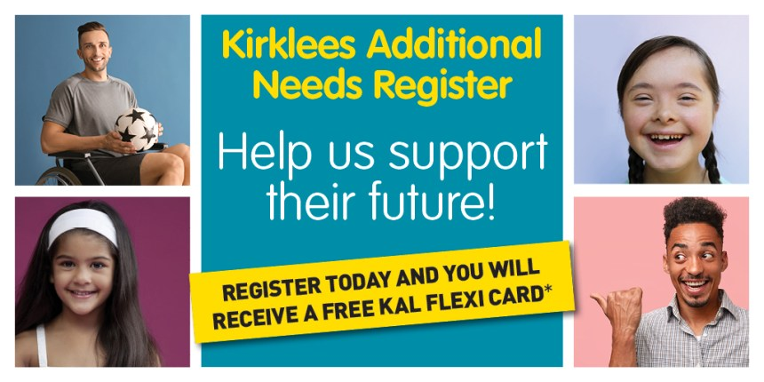 Montage image, promoting the Kirklees Additional Needs Register