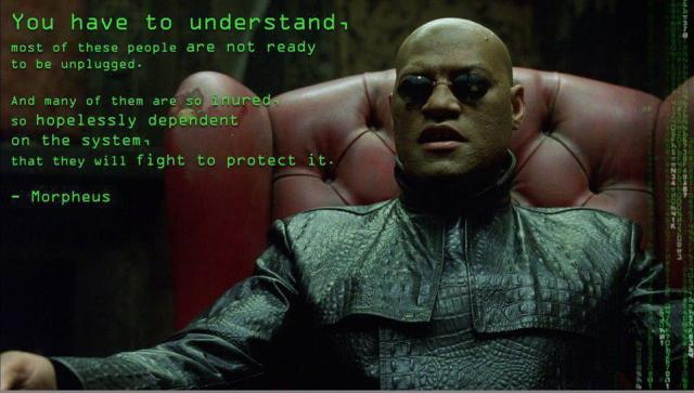 "A Quote from ""The Matrix""."