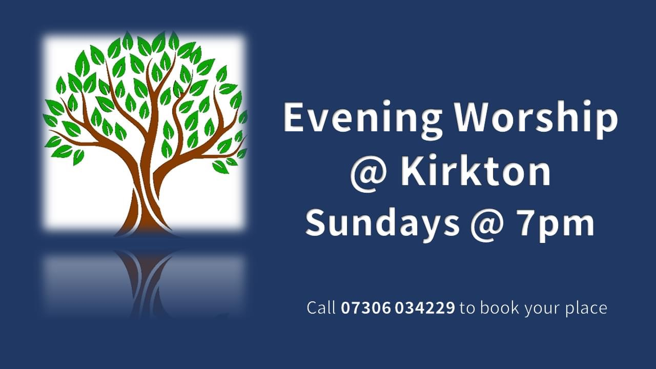 Kirkton Church Sunday Evening Worship Slide
